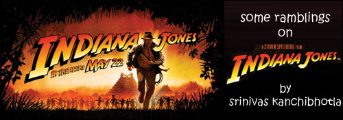 Indiana Jones and The Kingdom of Crystal Skull