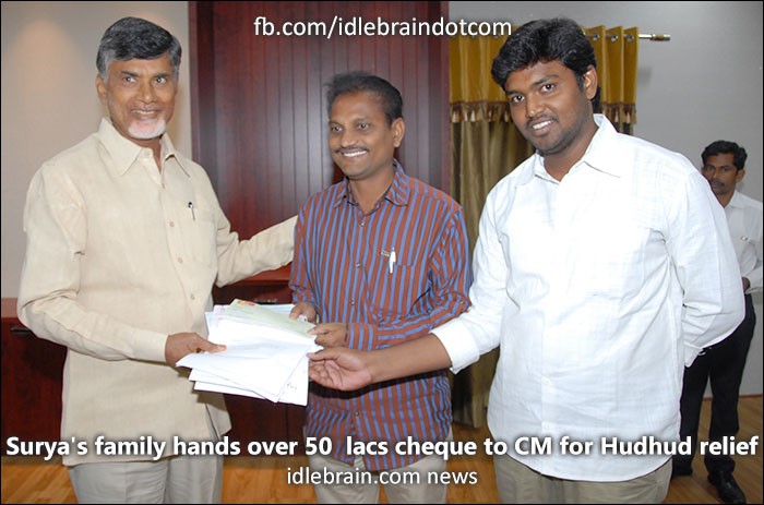 Surya's family hands over 50 lacs cheque to CM for Hudhud